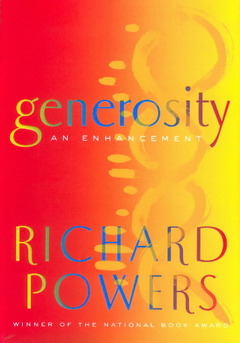 Generosity: An Enhancement (novel by Richard Powers)